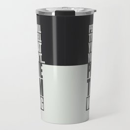 Lab No. 4 - People Will Try To Tell You That You Cannot Prove Gym Inspirational Quotes Poster Travel Mug