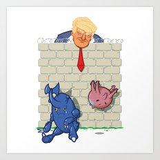 Donald Trump's Wall Art Print