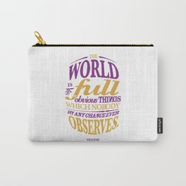 Sherlock Holmes novel quote – obvious things Carry-All Pouch