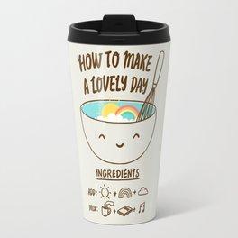 How to make a lovely day Travel Mug