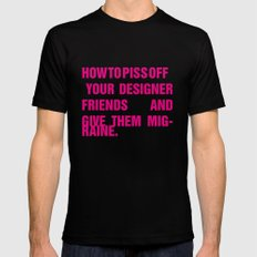 How to piss off your designer friends and give them migraine. MEDIUM Black Mens Fitted Tee