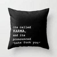 karma Throw Pillows featuring Karma by Sarah Harris (Lily and Vine Ltd)
