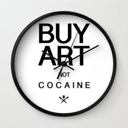 Buy Art Not Cocaine (black) Wall Clock