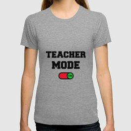 Teacher Mode T-shirt