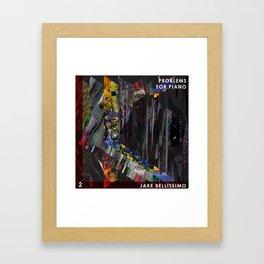 Jake Bellissimo - Problems for Piano - Track 2 Framed Art Print