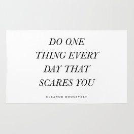 Do One Thing Every Day That Scares You Rug