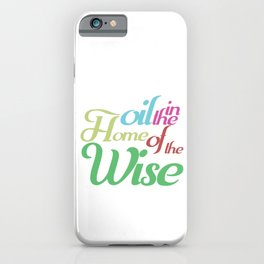 Christian Faith Pastor Preacher Gift There Is Oil In The Home Of A Wise Jesus Believer iPhone Case