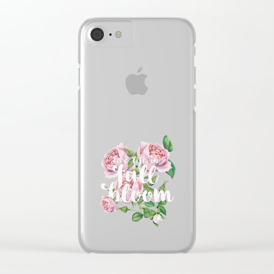 Live life in full bloom - Typography and Rose Watercolor Illustration Clear iPhone Case
