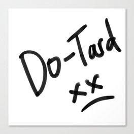 Do-Tard Canvas Print