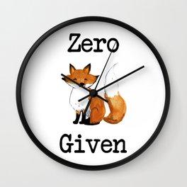 Zero Fox Given Wall Clock