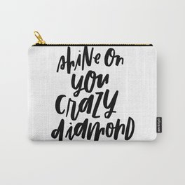 Shine On You Crazy Diamond Carry-All Pouch