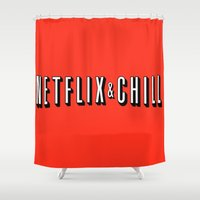 netflix Shower Curtains featuring Netflix and chill by BomDesignz