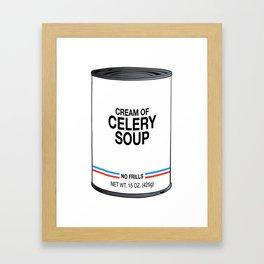 15 Cream of Celery Framed Art Print