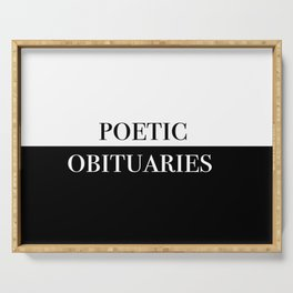 Poetic Obituaries Serving Tray