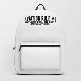 Airplane Aviation Rule Stay Away from Spinning Things Backpack