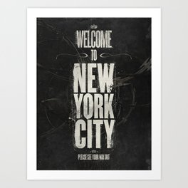 Welcome to New York City Art Print