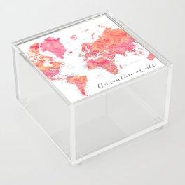 "Adventure Awaits watercolor world map in hot pink and orange, ""Tatiana"" Acrylic Box"