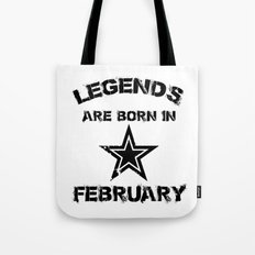 Legends Are Born In February Tote Bag