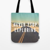 never stop exploring Tote Bags featuring Never Stop Exploring by Crafty Lemon