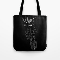 What the... Tote Bag