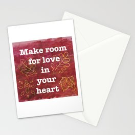 Make Room for Love - Positive Quote Stationery Cards