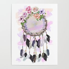 Dream Catcher, Catching Dreams, To Catch A Dream, Feathers and Flowers Dream Catcher Poster