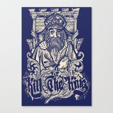 Kill The king Canvas Print
