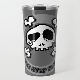 Never Stop Smiling (dark) Travel Mug