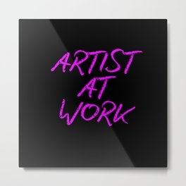 Artist at Work (pink) Metal Print