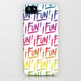 Lots of Fun iPhone Case
