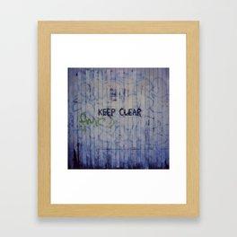Keep Clear Framed Art Print