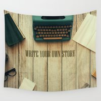 write Wall Tapestries featuring write your own story II by yuvalaltman
