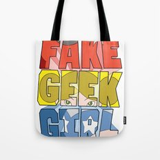 FAKE GEEK GIRL Tote Bag