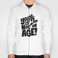 youth is not an age Hoody