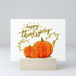 Happy Thanksgiving (2) Mini Art Print