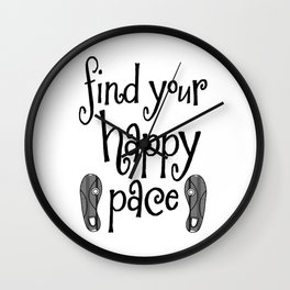 Find Your Happy Pace Quote Wall Clock