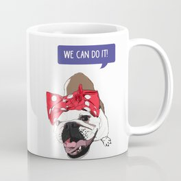We Can Do it! Rosie the Bulldog Coffee Mug