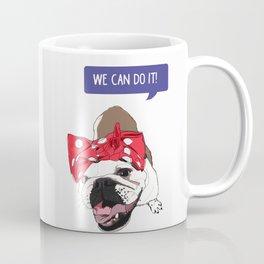 We Can Do it! Rosie the Bulldog Coffee Mug