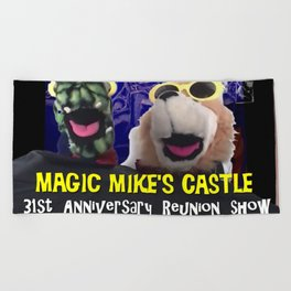 Magic Mike's Castle 31st Anniversary Reunion Show Beach Towel