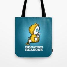 Because reasons... Tote Bag