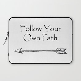 Follow Your Own Path Laptop Sleeve