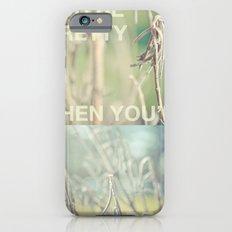 you're pretty when you're dead Slim Case iPhone 6s