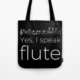 Speak flute? Tote Bag