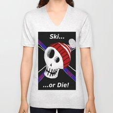 Ski or Die! Unisex V-Neck