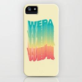 Wepa Wepa Wepa iPhone Case
