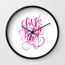 Love Yourself First Wall Clock