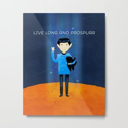 Live Long And Prospurr Metal Print