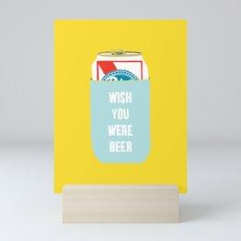 Wish You Were Beer Mini Art Print