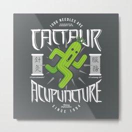 Cactaur Acupuncture Metal Print
