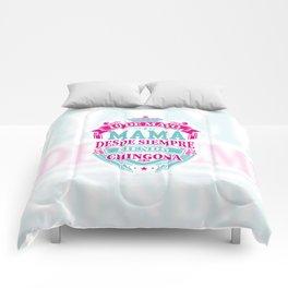 Mom since always Chingona Comforters